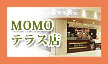 MOMOテラス店